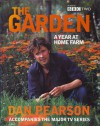 The Garden: A year at Home Farm - Dan Pearson