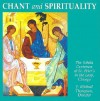 Chant and Spirituality (Schola Cantorum of St. Peter the Apostle) - J. Michael Thompson