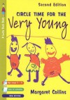 Circle Time for the Very Young (Lucky Duck Books) (Lucky Duck Books) - Margaret Collins