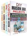 DIY Crafting Projects Box Set (4 in 1): Mason Jar, Upcycling, and Candles for Gifting and Home Decoration (Trash to Treasure) - Sarah Benson, Olivia Henson, Pamela Ward, Amber Powell