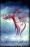 Nightingale, Sing - Karsten Knight