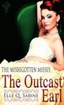 The Outcast Earl - Elle Q. Sabine
