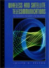 Wireless and Satellite Telecommunications: The Technology, the Market and the Regulations - Joseph N. Pelton