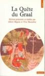 La Quête du Graal - Albert Béguin, Yves Bonnefoy
