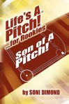 Life's a Pitch! ...for Rookies - Soni Dimond