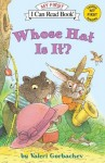 Whose Hat Is It?: My First I Can Read - Valeri Gorbachev