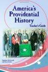 America's Providential History Teacher's Guide - Stephen McDowell, Jim Arcieri