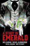 A Study in Emerald - Neil Gaiman, Rafael Albuquerque