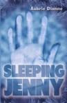 Sleeping Jenny - Aubrie Dionne