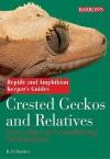 Crested Geckos and Relatives - Richard D. Bartlett