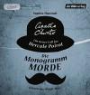 Die Monogramm-Morde: Ein neuer Fall für Hercule Poirot - Sophie Hannah, Agatha Christie, Wanja Mues, Ditte Bandini, Giovanni Bandini