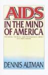 AIDS in the Mind of America - Dennis Altman