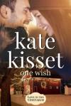 One Wish - Kate Kisset