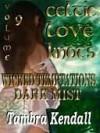 Celtic Love Knots Volume 9 - Tambra Nicole Kendall
