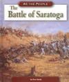 The Battle of Saratoga - Don Nardo, Robert H. Bruce, Rosemary G. Palmer