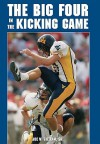 The Big Four in the Kicking Game - Joe W. Gilliam Sr.