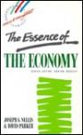 The Essence of the Economy - David E. Paker, David Paker, J. Nellis, David E. Paker
