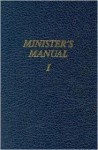 Services for Special Occasions (Minister's Manual , Vol 1) - William E. Pickthorn, William Pickhorn, Gospel Publishing House