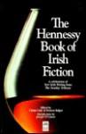 The Hennessy Book of Irish Fiction - Dermot Bolger, Ciaran Carty