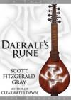Daeralf's Rune (Tales of the Endlands) - Scott Fitzgerald Gray
