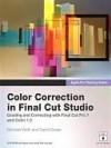 Apple Pro Training Series: Color Correction in Final Cut Studio - Marni Derr, David Gross