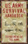 U.S. Army Survival Handbook - U.S. Department of the Army