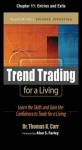 Trend Trading for a Living, Chapter 11 - Entries and Exits - Thomas Carr