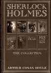 Sherlock Holmes: The Collection - Arthur Conan Doyle, Sidney Paget, F. H. Townsend, C. R. Macauley