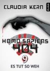Es tut so weh (Homo Sapiens 404, #9) - Claudia Kern