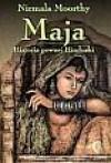 Maja. Historia pewnej Hinduski - Nirmala Moorthy