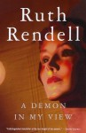 A Demon in My View - Ruth Rendell