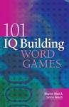 101 IQ Building Word Games - Mayme Allen, Janine Kelsch