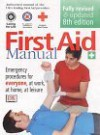 Emergency First Aid: The Authorized Manual Of St. John Ambulance, St. Andrew's Ambulance Association, And The British Red Cross - Michael Webb