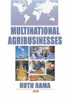 Multinational Agribusinesses - Ruth Rama