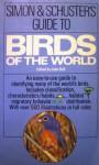 Simon & Schuster's Guide to Birds of the World - John Bull