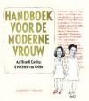 Handboek voor de moderne vrouw - Aaf Brandt Corstius, Machteld van Gelder