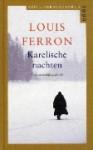 Karelische nachten - Louis Ferron