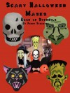 Scary Halloween Masks: A Book of Stencils - Penny Vedrenne