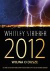 2012: Wojna o dusze - Whitley Strieber