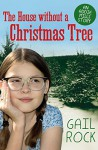 The House Without a Christmas Tree (The Addie Mills Stories Book 1) - Gail Rock