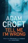 Tell Me I'm Wrong - Adam Croft