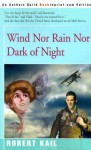 Wind Nor Rain Nor Dark of Night - Robert Kail