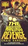 Last Ranger: Warlords Revenge - Book #6 - Craig Sargent