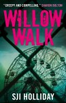 Willow Walk (Banktoun Trilogy) - SJI Holliday
