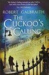 The Cuckoo's Calling (Cormoran Strike) by Robert Galbraith, J.K.Rowling (2013) Hardcover - J.K. Rowling