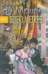 Dzieci metresy - Daphne du Maurier