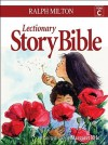 Lectionary Story Bible, Year C - Ralph Milton, Margaret Kyle
