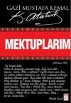 Mektuplarım - Mustafa Kemal Atatürk