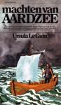 Machten van Aardzee (Aardzee cyclus, #1) - Ursula K. Le Guin