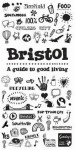 Bristol: a Guide to Good Living - Alastair Sawday